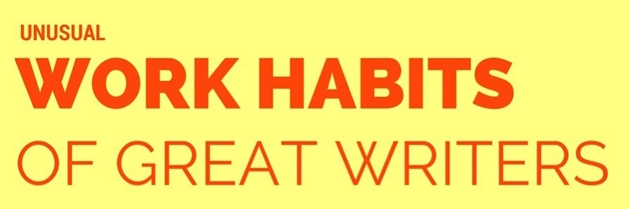 Unusual work habits of great writers