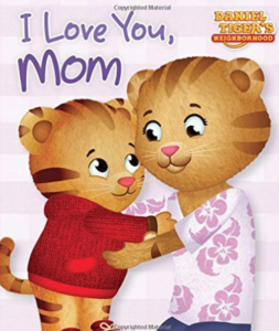 Daniel Tiger I Love You, Mom