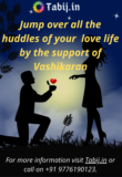 Jump over all the huddles of your love life by the support of Vashikaran.png